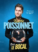 Timothé Poissonnet dans Le Bocal