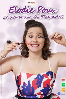 Elodie Poux dans «Le syndrome du Playmobil»