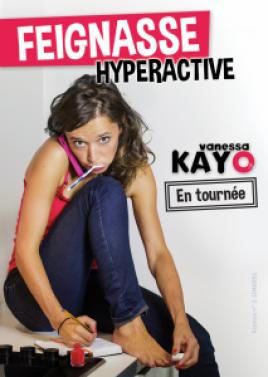 Vanessa Kayo dans Feignasse Hyperactive