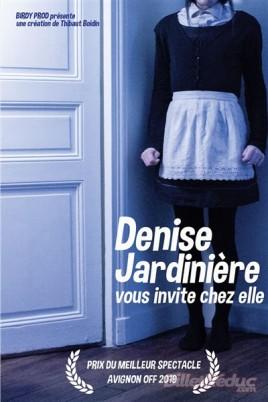 Denise Jardinière vous invite chez elle !